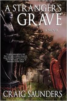 A Stranger's Grave - Craig Saunders