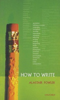 How to Write - Alastair Fowler