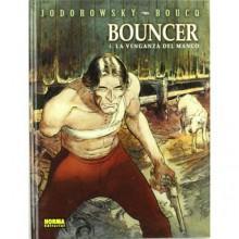 Bouncer 4: La venganza del manco - Alejandro Jodorowsky, François Boucq