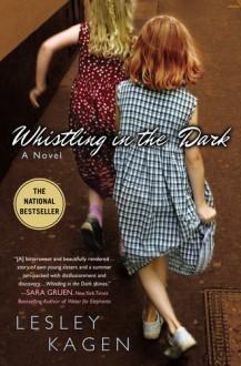 Whistling In the Dark - Lesley Kagen