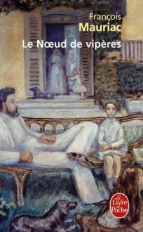 Le Nœud de vipères - François Mauriac