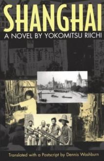 Shanghai - Yokomitsu Riichi, Dennis Washburn, Riichi Yokomitsu