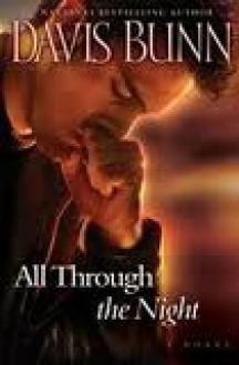All Through the Night - Davis Bunn