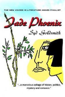 Jade Phoenix - Syd Goldsmith