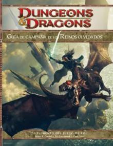 Guía de Campaña de los Reinos Olvidados - Bruce R. Cordell