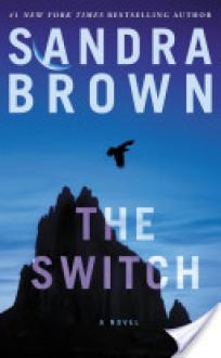 The Switch - Sandra Brown