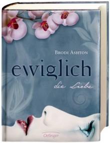 Ewiglich die Liebe - Brodi Ashton, Ulrike Wasel