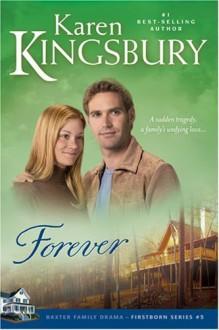 Forever - Karen Kingsbury