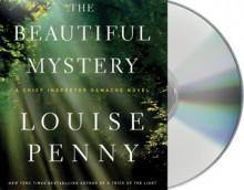 The Beautiful Mystery - Louise Penny, Ralph Cosham