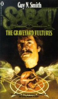 Sabat 1: The Graveyard Vultures - Guy N. Smith