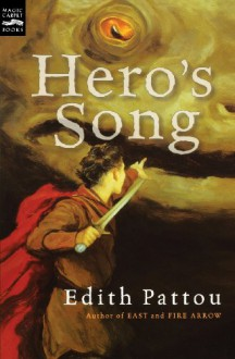 Hero's Song: The First Song of Eirren - Edith Pattou