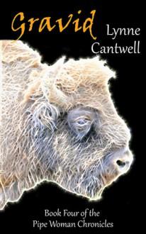 Gravid - Lynne Cantwell