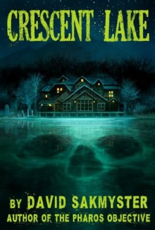 Crescent Lake - David Sakmyster