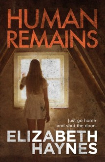 Human Remains (Audio) - Elizabeth Haynes