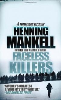 Faceless Killers (Wallander, #1) - Henning Mankell