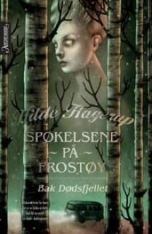 Bak Dødsfjellet (Spøkelsene på Frostøy, #1) - Hilde Hagerup