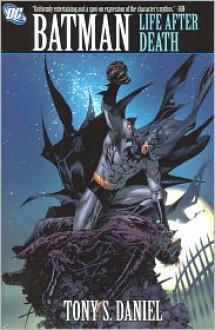 Batman: Life After Death - Tony S. Daniel, Sandu Florea