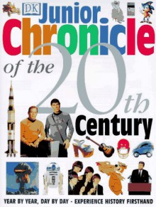 Junior Chronicle of the 20th Century - Simon Adams, Bridget Hopkinson