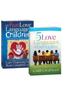 The 5 Love Languages of Children/The 5 Love Languages of Teenagers Set - Gary D. Chapman, Ross Campbell
