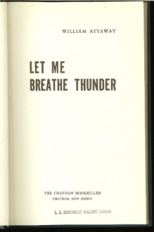 Let Me Breathe Thunder - William Attaway