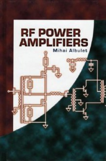 RF Power Amplifiers - Mihai Albulet