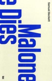 Malone Meurt - Samuel Beckett