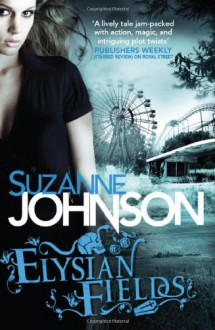 Elysian Fields - Suzanne Johnson