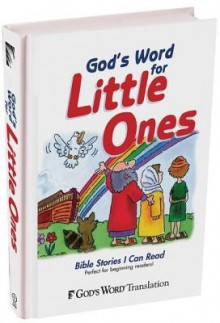 God's Word for Little Ones - Carolyn Larsen