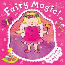 Fairy Magic! - Rachel Fuller