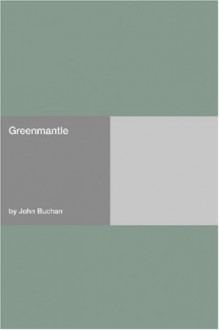 Greenmantle - John Buchan