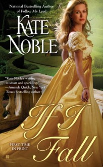 If I Fall (The Blue Raven, #4) - Kate Noble