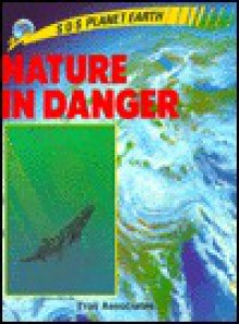Nature in Danger - Mary O'Neil
