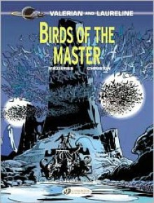 Birds of the Master - Pierre Christin, Jean-Claude Mézières