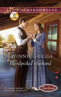 Handpicked Husband (Love Inspired Historical) - Winnie Griggs
