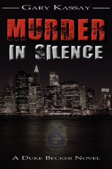 Murder in Silence - Gary Kassay