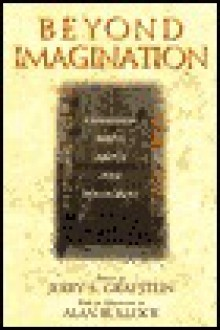 Beyond Imagination - Jerry Grafstein, Alan Bullock
