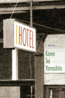 I Hotel (Audio) - Karen Tei Yamashita, Angela Lin Ikeda, Wu Nancy, Angela Lin Ik