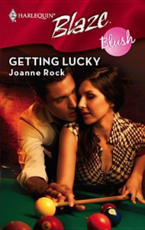 Getting Lucky - Joanne Rock