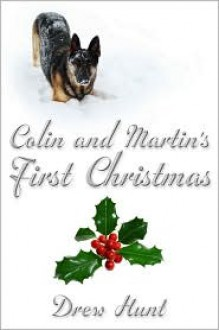 Colin and Martin's First Christmas - Drew Hunt