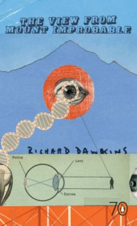 The View from Mount Improbable (Pocket Penguin 70's #6) - Richard Dawkins
