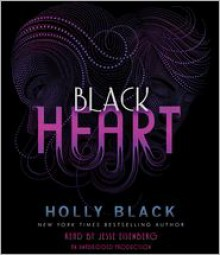Black Heart (The Curse Workers #3) - Holly Black,Jesse Eisenberg