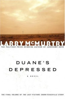 Duane's Depressed - Larry McMurtry