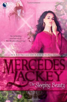 The Sleeping Beauty (Tale of the Five Hundred Kingdoms) - Mercedes Lackey