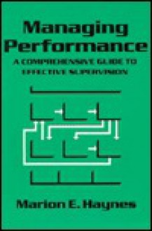 Crisp: Managing Performance Crisp: Managing Performance - Marion E. Haynes, Rich Osborne