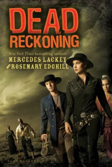 Dead Reckoning - Mercedes Lackey;Rosemary Edghill
