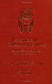 The Shakespearean International Yearbook - Graham Bradshaw