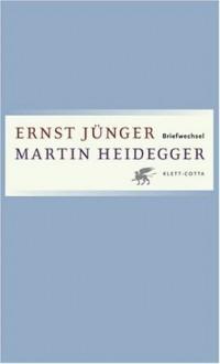 Briefe 1949-1975 - Ernst Jünger, Martin Heidegger, Günter Figal