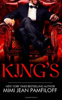 King's: Book 1, The KING Trilogy (Volume 1) - Mimi Jean Pamfiloff