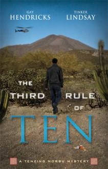 The Third Rule Of Ten - Gay Hendricks, Tinker Lindsay