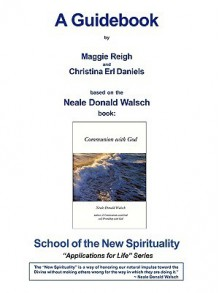 Communion with God Guidebook - Maggie Reigh, Neale Donald Walsch, Helene Camp, Christina Erls-Daniels